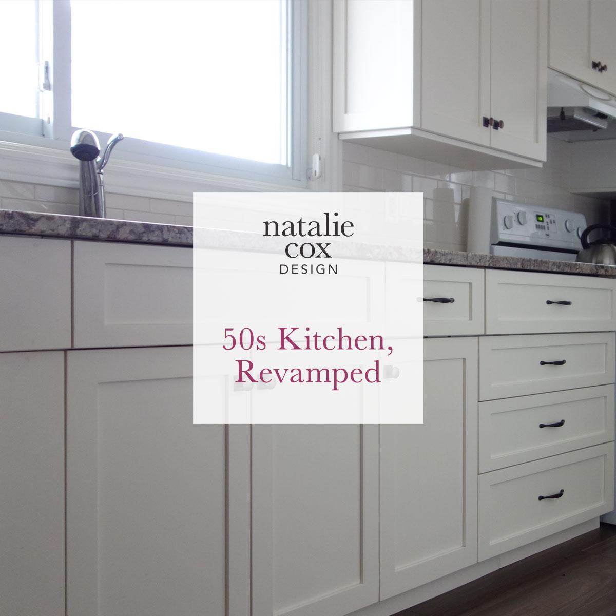 50s Kitchen – Revamped - Natalie Cox Design - Interior Decorator - Ottawa, ON