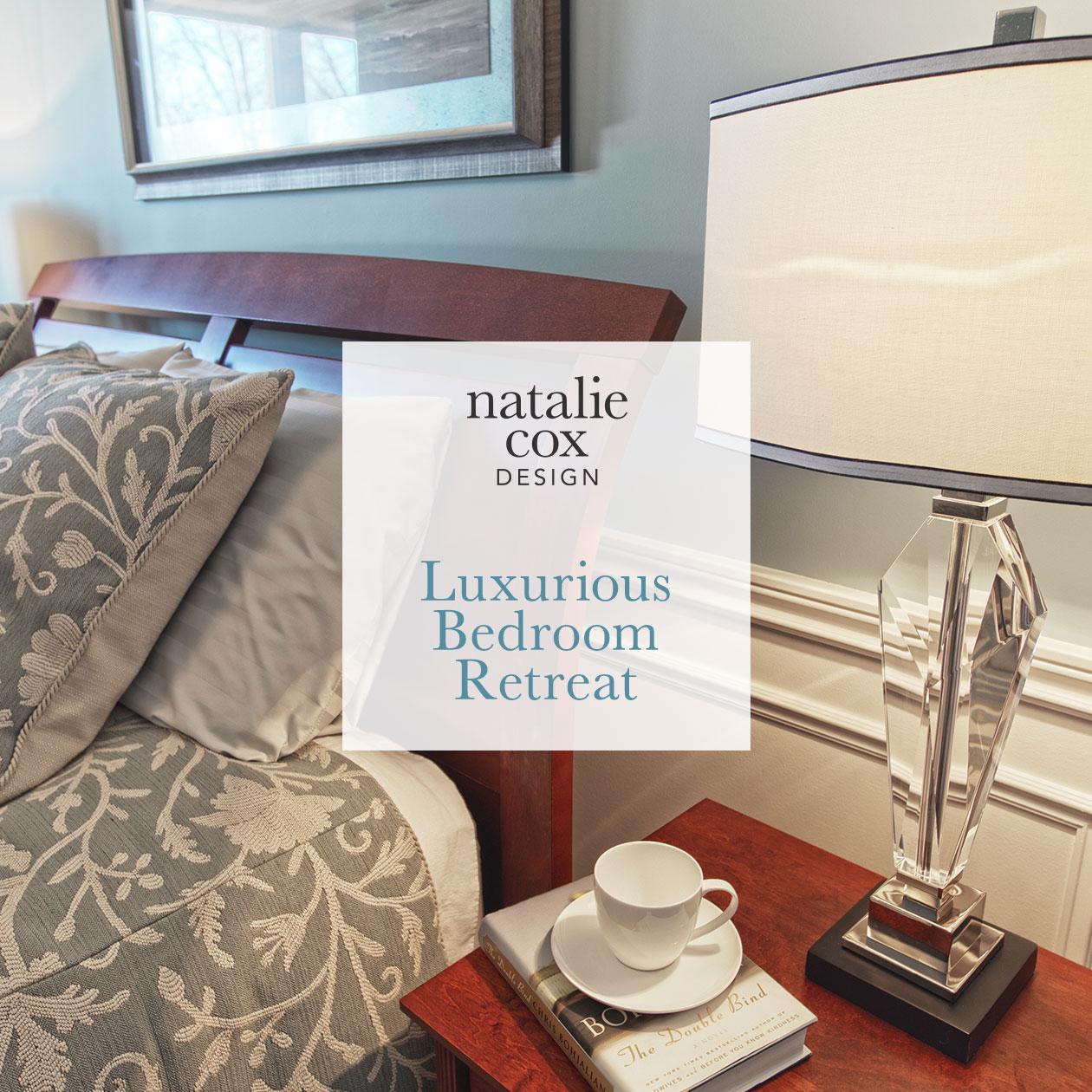 Luxurious Bedroom Retreat - Natalie Cox Design - Interior Decorator - Ottawa, ON
