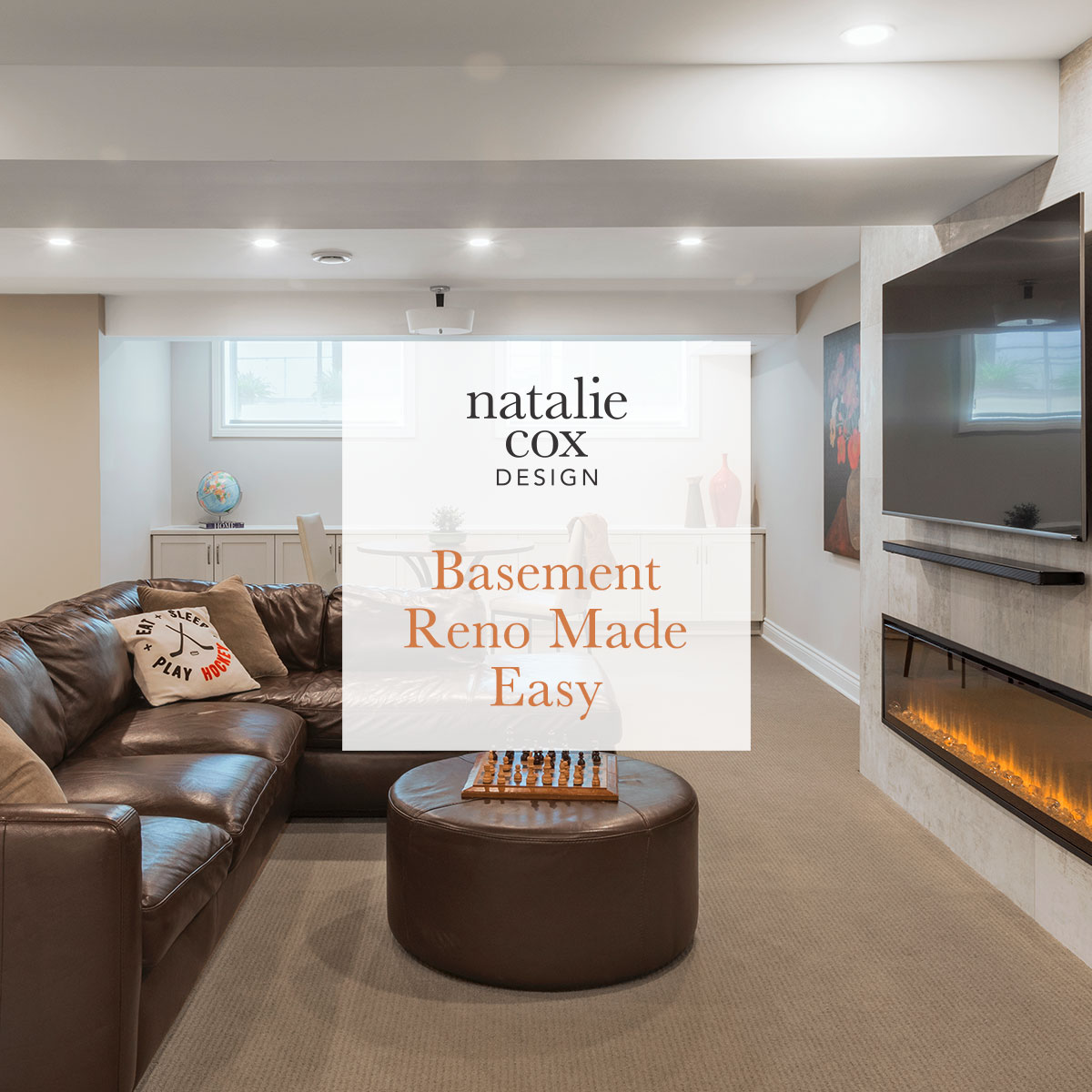 Basement Reno Made Easy - Natalie Cox Design - Interior Decorator - Ottawa, ON