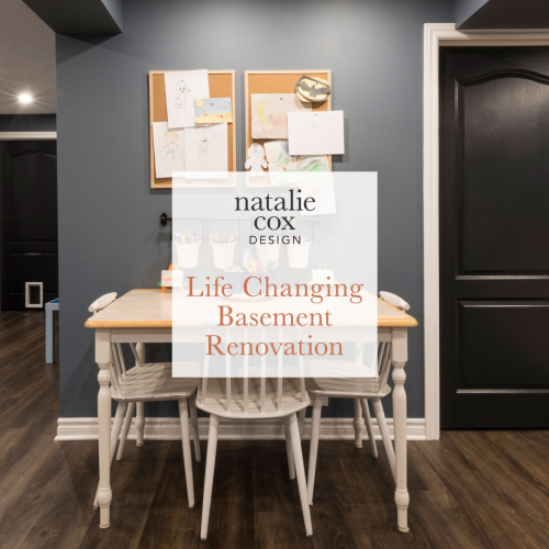 Life Changing Basement Renovation - Natalie Cox Design - Interior Decorator - Ottawa, ON